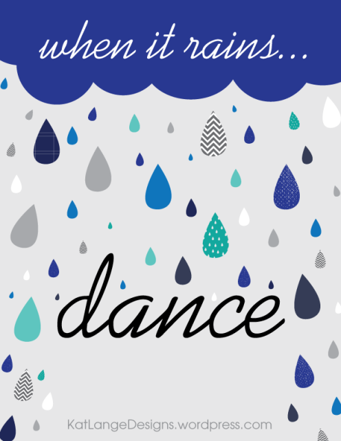WHEN-IT-RAINS...DANCE