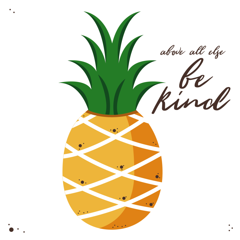 pineapple-be-kind